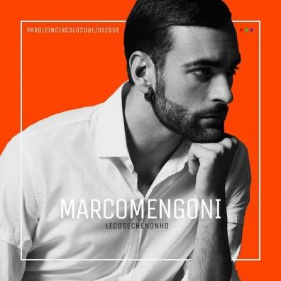 Marco Mengoni (Марко Менгони): Le Cose Che Non Ho