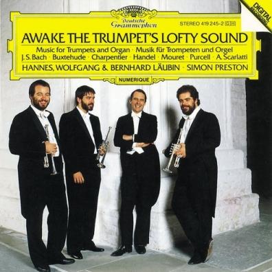 Simon Preston (Саймон Престор): Awake The Trumpets Lofty Sound