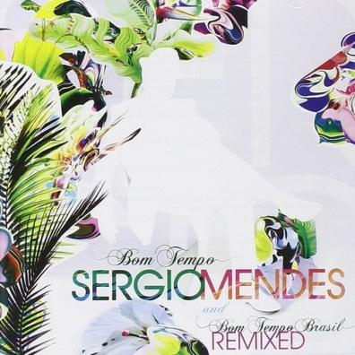 Sergio Mendes (Сержио Мендес): Bom Tempo