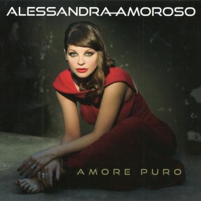Alessandra Amoroso (Алессандра Аморозо): Amore Puro