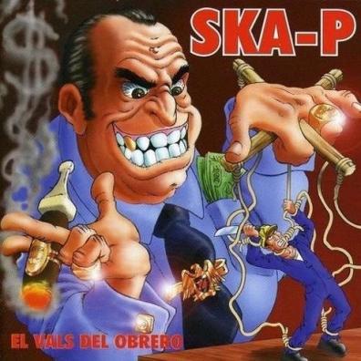 Ska-P (Ска-Пи): El Vals Del Obrero