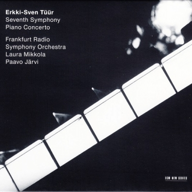 Laura Mikkola (Лаура Миккола): Tuur, Erkki-Sven; 7Th Symphony; Piano Concerto