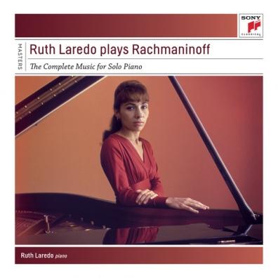 Ruth Laredo (Рут Ларедо): Ruth Laredo Plays Rachmaninov