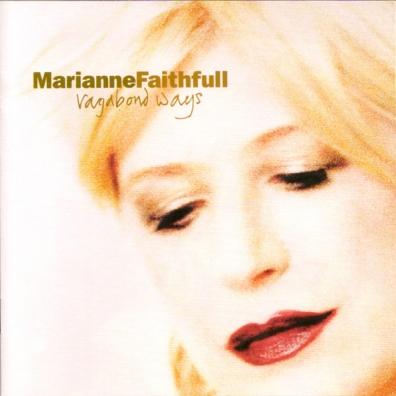Marianne Faithfull (Марианна Фейтфулл): Vagabond Ways