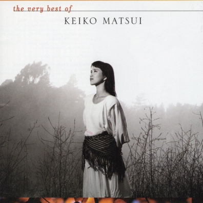 Keiko Matsui (Кейко Мацуи): The Very Best Of