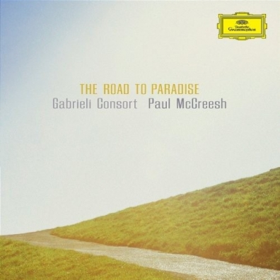 Paul McCreesh: The Road To Paradise