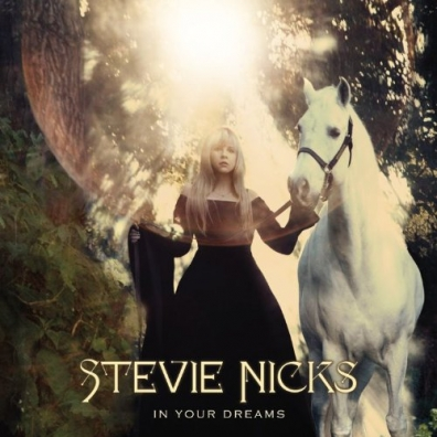 Stevie Nicks (Стиви Никс): In Your Dreams