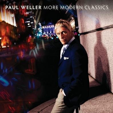 Paul Weller (Пол Уэллер): More Modern Classics