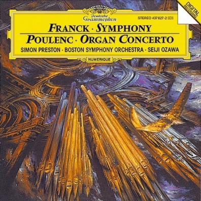 Seiji Ozawa (Сэйдзи Одзава): Franck: Symphony In D Minor/ Poulenc: Concerto For Organ