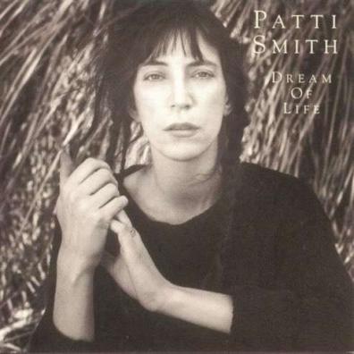 Patti Smith (Патти Смит): Dream Of Life