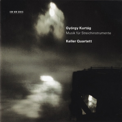 Keller Quartett (Келлер Квартет): Kurtag Gyorgy: Music For Strings