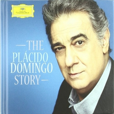 Placido Domingo (Пласидо Доминго): The Story