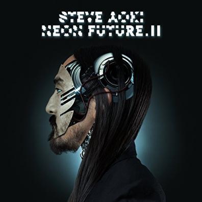 Steve Aoki (Стив Аоки): Neon Future II