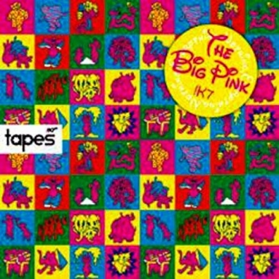 The Big Pink (Зе Биг Пинк): Tapes