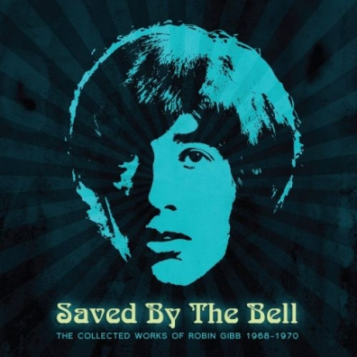 Robin Gibb (Робин Гибб): Saved By The Bell: The Collected Works Of Robin Gibb 1968-1970