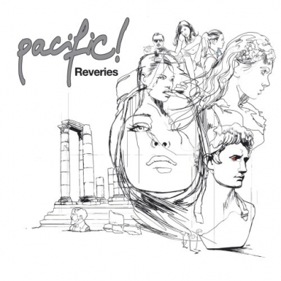 Pacific!: Reveriers