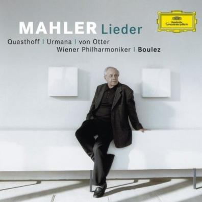 Pierre Boulez (Пьер Булез): Mahler: Song Cycles