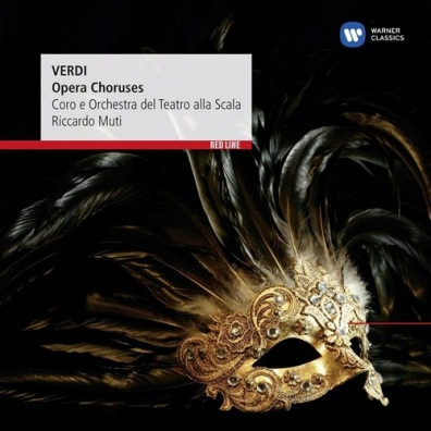 Riccardo Muti: Opera Choruses