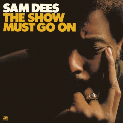 Sam Dees (Сам Десс): The Show Must Go On