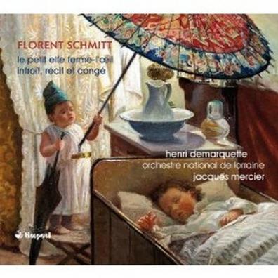 Orchestre national de Lorraine: Schmitt: Le Petit Elfe Ferme-L?Oeil