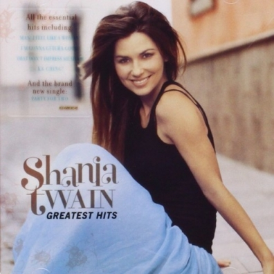 Shania Twain (Шанайя Твейн): Greatest Hits