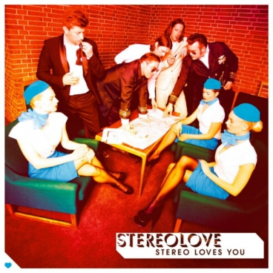 Stereolove (Стереолове): Stereo Loves You