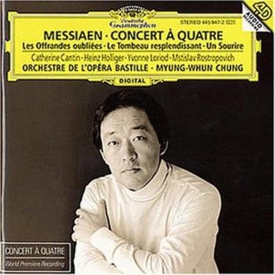 Myung-Whun Chung (Чон Мён Хун): Messiaen: Concert A Quatre/ Les Offrandes Oubliee