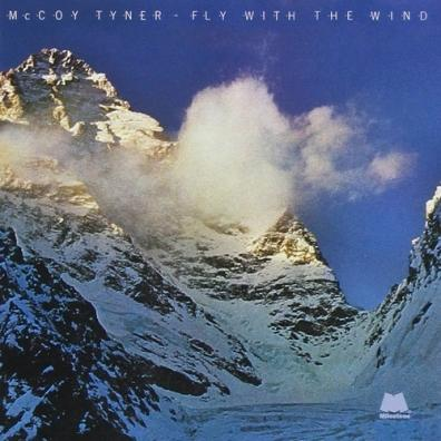 McCoy Tyner: Fly With The Wind