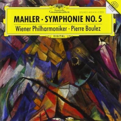 Pierre Boulez (Пьер Булез): Mahler: Symph.5