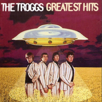 The Troggs (Зе Троггс): Greatest Hits
