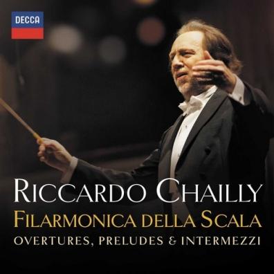 Riccardo Chailly (Рикардо Шайи): Overtures, Preludes & Intermezzi