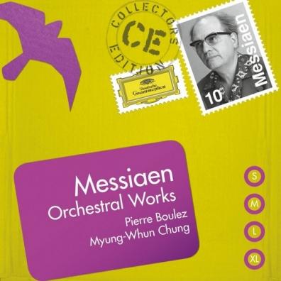 Pierre Boulez (Пьер Булез): Messiaen: Orchestral Works