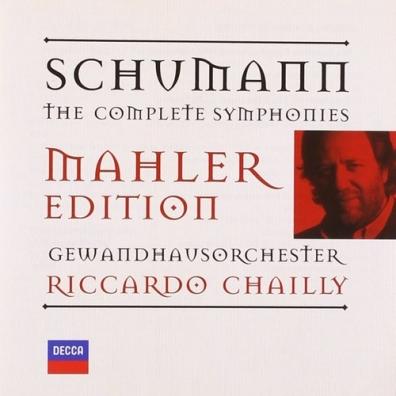 Riccardo Chailly (Рикардо Шайи): Schumann: Complete Symphonies Arr.Mahler