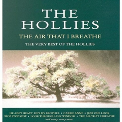 The Hollies (Зе Холлиес): The Air That I Breathe - The Very Best Of The Hollies