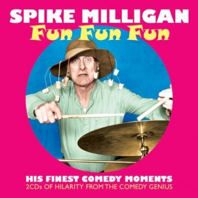 Spike Milligan (Спайк Миллиган): Fun, Fun, Fun
