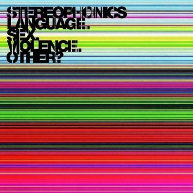 Stereophonics (Стереофоникс): Language.Sex.Violence.Other?