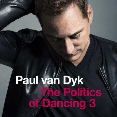 Paul Van Dyk (Пол ван Дайк): The Politics Of Dancing 3