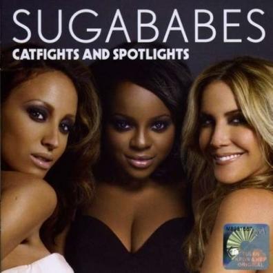 Sugababes (Сугабабес): Catfights And Spotlights