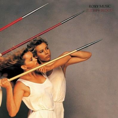 Roxy Music (Рокси Мьюзик): Flesh And Blood