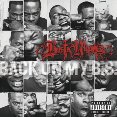 Busta Rhymes (Баста Раймс): Back On My B S