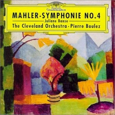 Pierre Boulez (Пьер Булез): Mahler: Symphony No.4