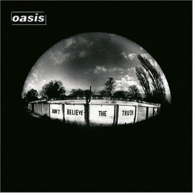 Oasis (Зе Оазис): Don't Believe The Truth