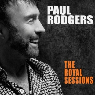 Paul Rodgers (Пол Роджерс): The Royal Sessions