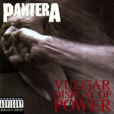 Pantera: Vulgar Display Of Power (20th Anniversary Edition)