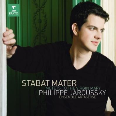 Philippe Jaroussky (Филипп Жарусски): Sances : Stabat Mater & Motets To The Virgin Mary