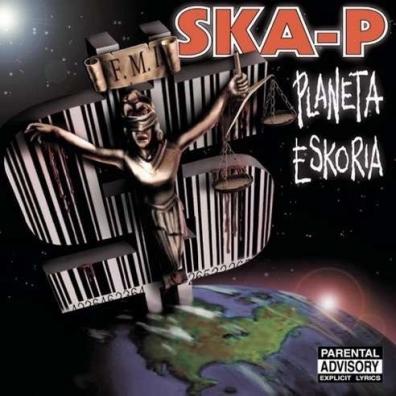 Ska-P (Ска-Пи): Planeta Eskoria