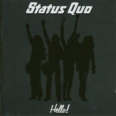 Status Quo (Статус Кво): Hello!