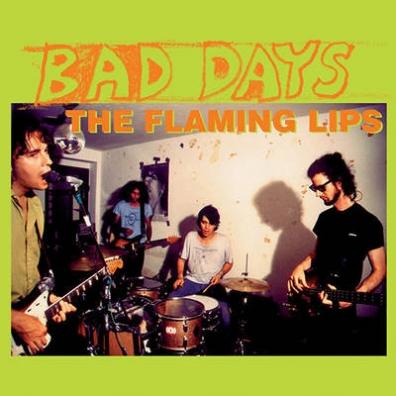 The Flaming Lips (Зе Фламинг Липс): Bad Days