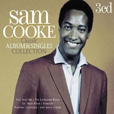 Sam Cooke (Сэм Кук): Classic Album And Singles Collection