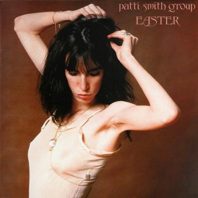 Patti Smith (Патти Смит): Easter
